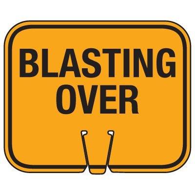 Blasting Cone Sign - Blasting Over