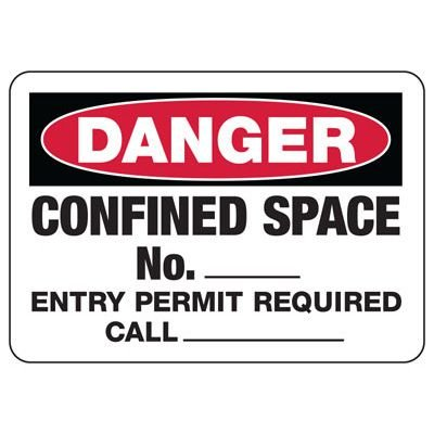 Danger Confined Space Number Sign