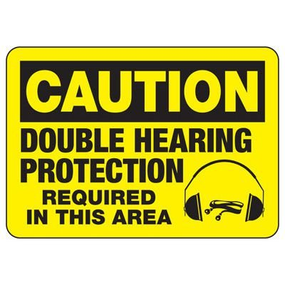 Caution Double Hearing Protection Sign