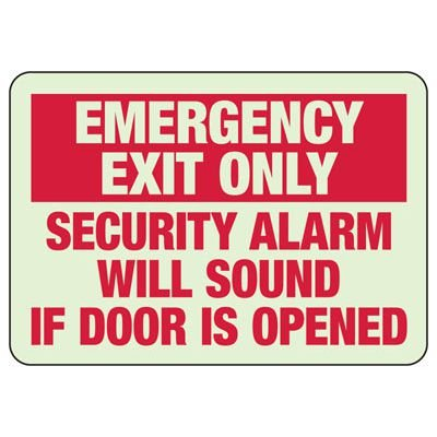 Emergency Exit Only Security Alarm Will Sound Sign