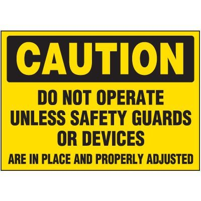 Caution Do Not Operate Label
