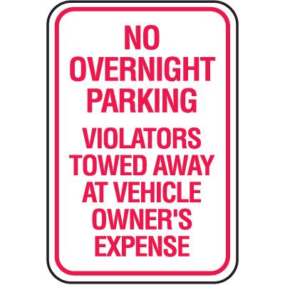 Tow Away Signs - No Overnight Parking Violators Towed Away