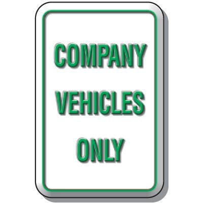 3-D Company Vehicles Only Sign