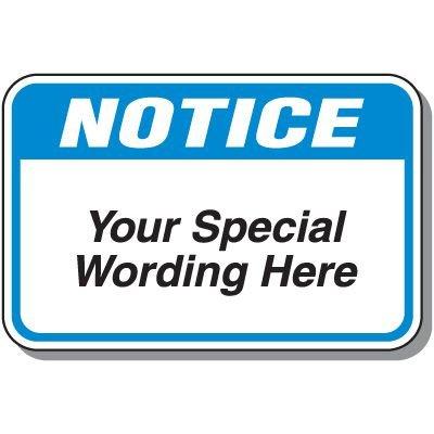 12 x 18 Custom Notice Sign