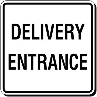 Reflective Parking Lot Signs - Delivery Entrance