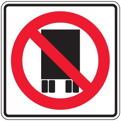 Reflective Traffic Signs - No Semi-Trucks Symbol