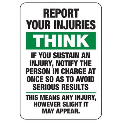 Report Your Injuries Safety Sign