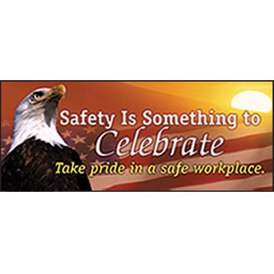 Safety Slogan Banners - Safety Is Something to Celebrate