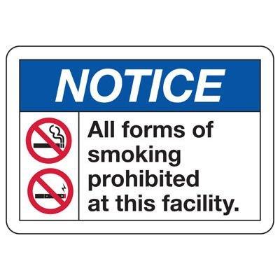 No Smoking Signs - Notice Smoking Prohibited At This Facility