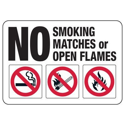 No Smoking, Matches, Or Open Flames Sign