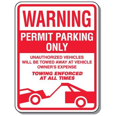 Tow Away Zone Signs - Warning Permit Parking Only