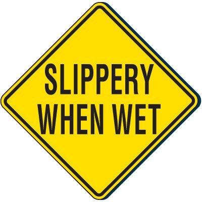 Slippery When Wet Traffic Sign