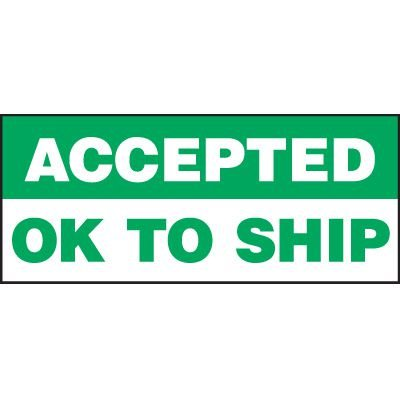 Accepted Ok To Ship Status Label