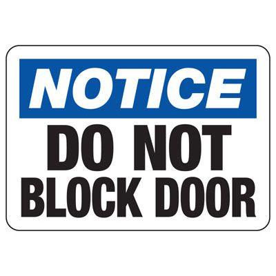 Notice Do Not Block Door Sign