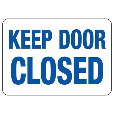 Keep Door Closed Safety Sign