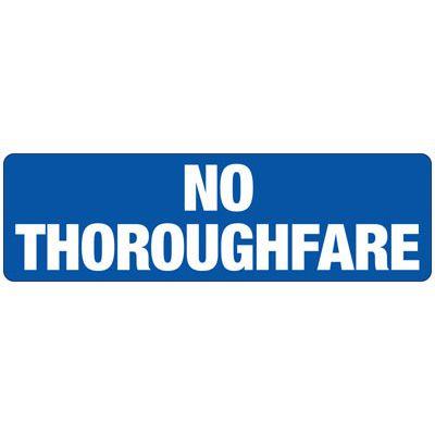 No Thoroughfare Safety Sign