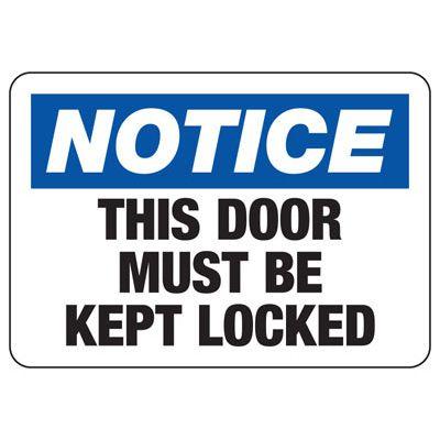 Door Must Be Kept Locked Sign