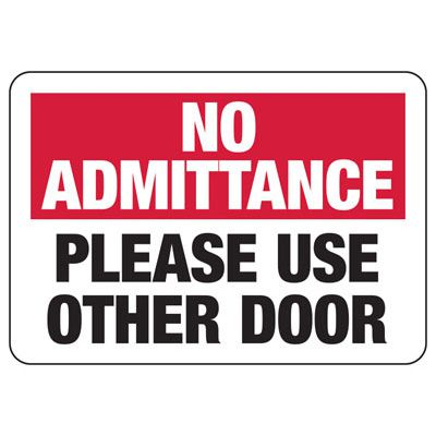 No Admittance Use Other Door Sign