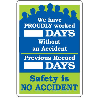 Dry Erase Safety Tracker Signs - We Have Proudly Worked __ Days Without An Accident