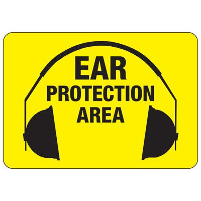 Ear Protection Area Sign
