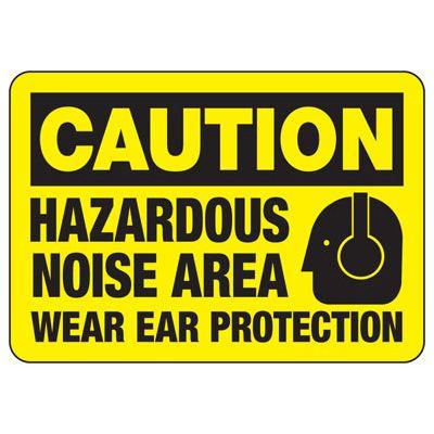 Caution Hazardous Noise Area Sign