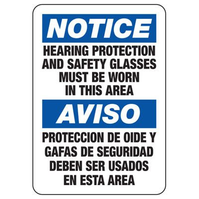 Bilingual Notice Hearing Protection and Safety Glasses Must Be Worn Sign