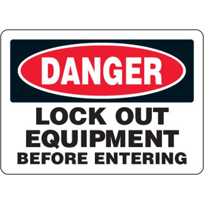 Eco-Friendly Signs - Danger Lock Out Equipment Before Entering