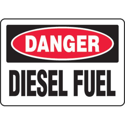 Eco-Friendly Signs - Danger Diesel Fuel
