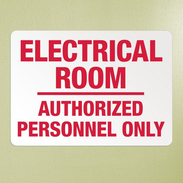 Electrical Safety Signs - Electrical Room Authorization Safety