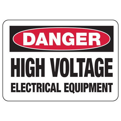 Electrical Safety Signs - Danger High Voltage Electrical Equipment