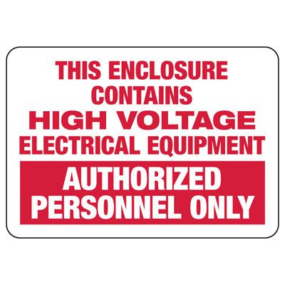 Electrical Safety Signs - This Enclosure Contains High Voltage