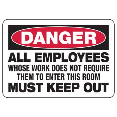 Electrical Safety Signs - Danger All Employees Must Keep Out