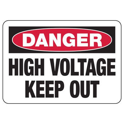 Electrical Safety Signs - Danger High Voltage Keep Out