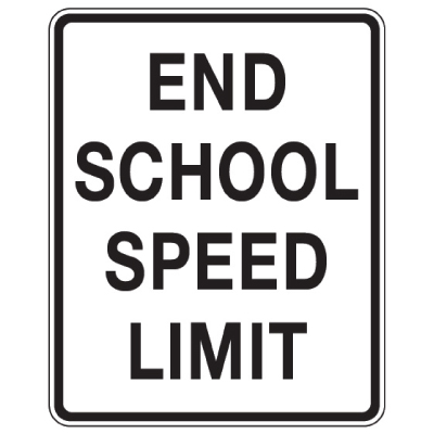 End School Speed Limit - School Parking Signs