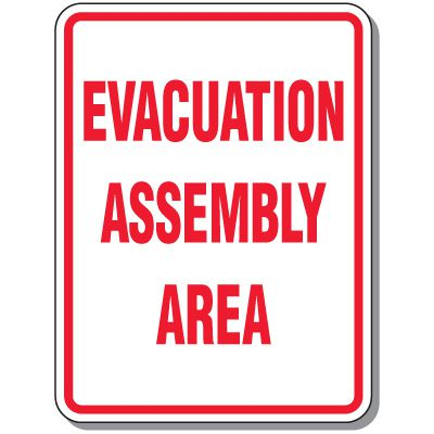 Outdoor Evacuation Assembly Area Signs
