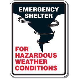 Outdoor Emergency Shelter for Hazardous Weather Conditions Sign