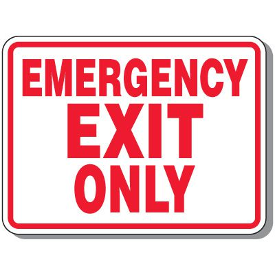 Outdoor Emergency Exit Only Sign