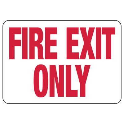 Fire Exit Only Safety Sign