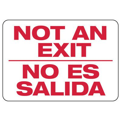 Bilingual Not An Exit Safety Sign