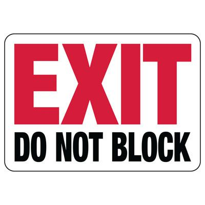 Exit Do Not Block Safety Sign