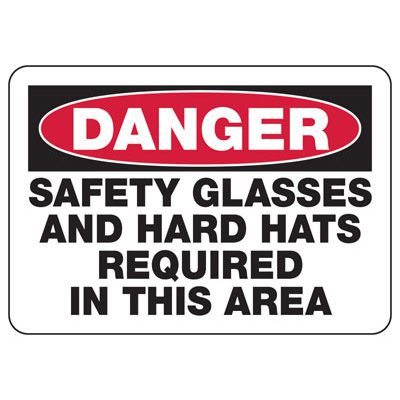 Safety Glasses And Hard Hats Sign