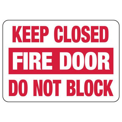 Keep Fire Door Closed Safety Sign