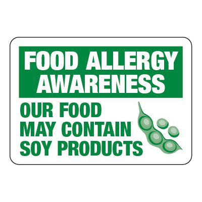 Food May Contain Soy Products - Food Allergy Awareness Signs