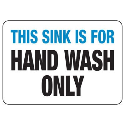 Hand Wash Only Safety Sign