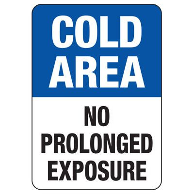 Cold Area Safety Sign