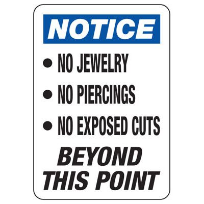 No Jewelry, No Piercings, No Exposed Cuts Safety Sign