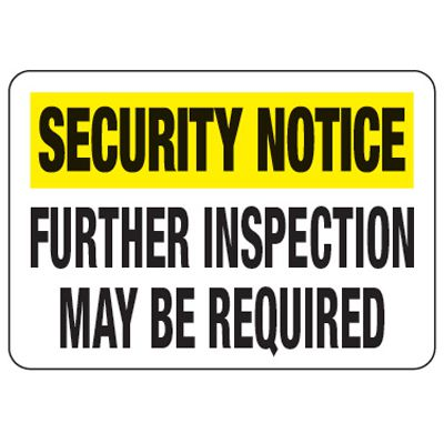 Further Inspection May Be Required - Metal Detector Inspection Signs