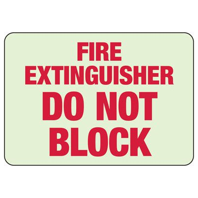 Fire Extinguisher Do Not Block- Fire Equipment Glow Signs