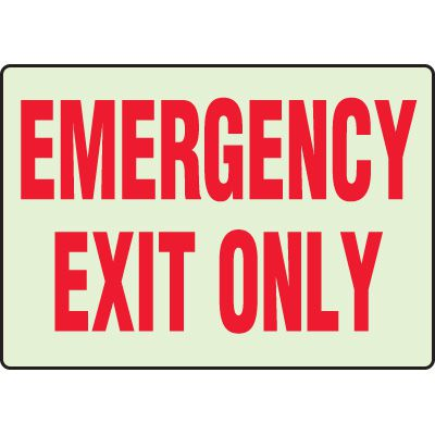 Glow In the Dark Emergency Exit Only