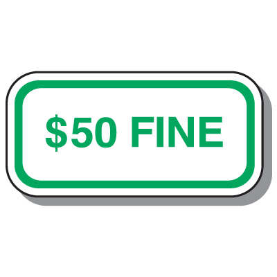 Handicap Parking Signs - $50 Fine